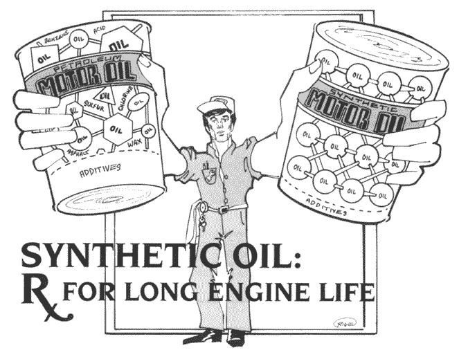 Synthetic Oil Reduces Maintenance Needs